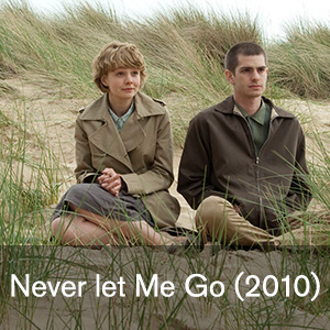 never Let me Go. FIS 394 The Moviegoer's Guide to the Future