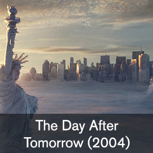 The Day After Tomorrow. FIS 394 The Moviegoer's Guide to the Future