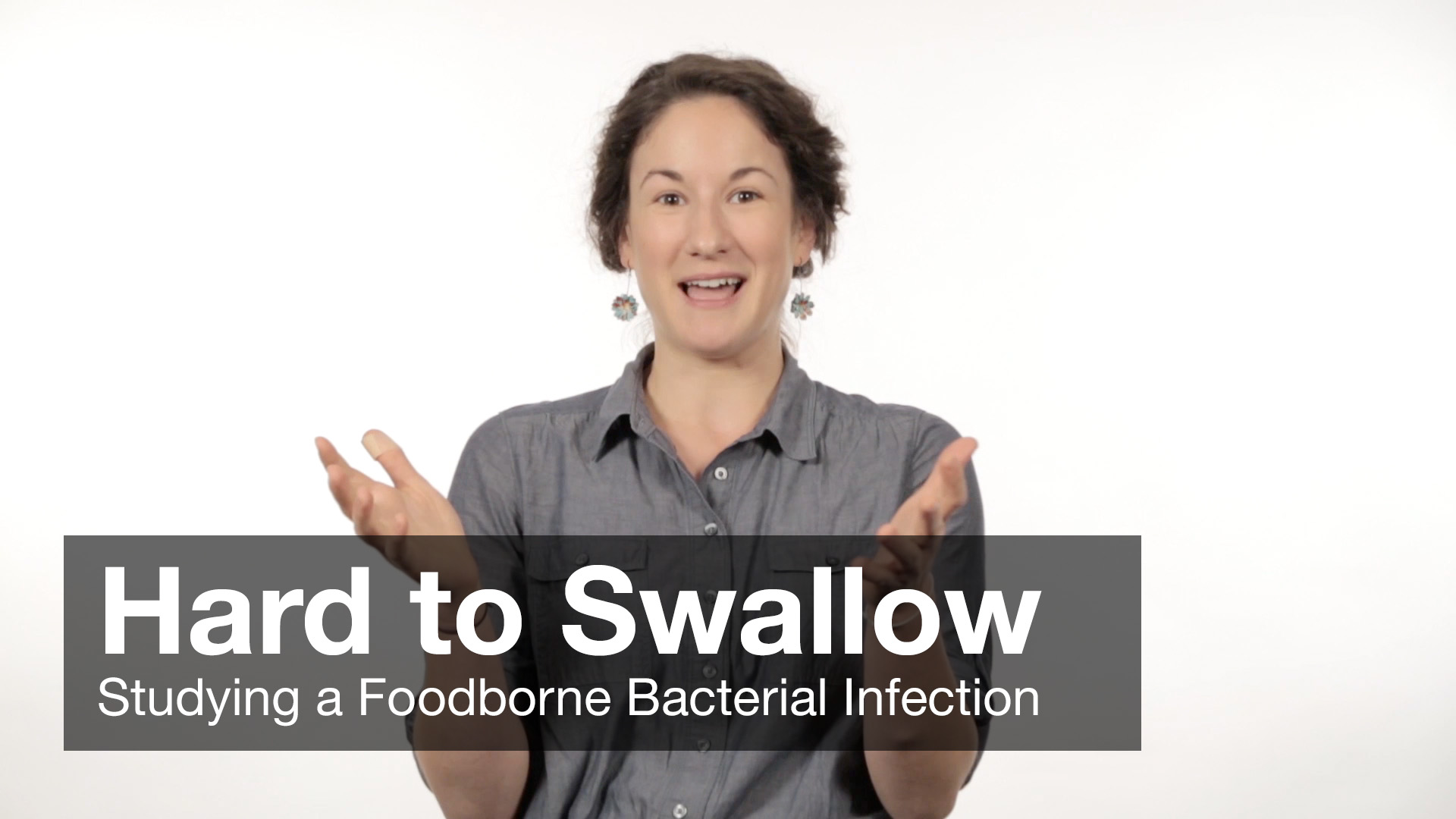 Hard to Swallow - Studying a Foodborne Bacterial Infection